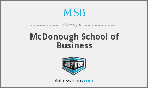MSB - McDonough School of Business