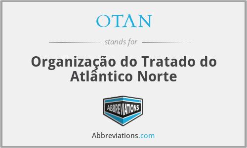 OTAN - Organização do Tratado do Atlântico Norte