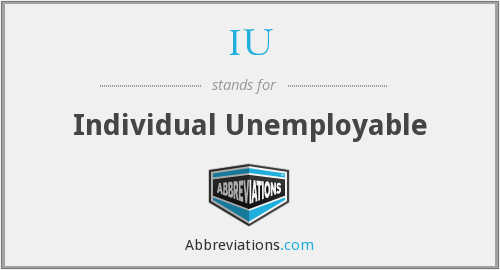 IU - Individual Unemployable