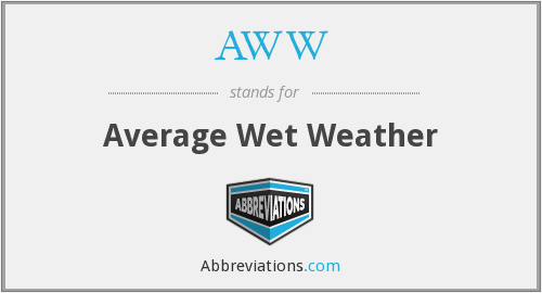 AWW - Average Wet Weather