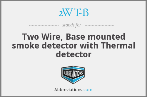 2WT-B - Two Wire, Base mounted smoke detector with Thermal detector