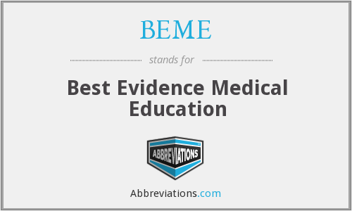BEME - Best Evidence Medical Education