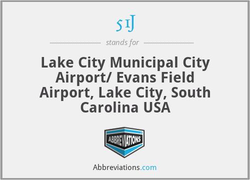 51J - Lake City Municipal City Airport/ Evans Field Airport, Lake City, South Carolina USA