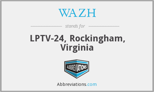 WAZH - LPTV-24, Rockingham, Virginia