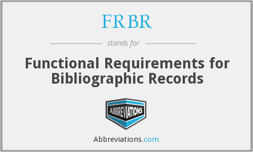 What does FRBR stand for?