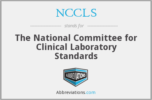 What does NCCLS stand for?