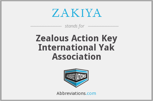 ZAKIYA - Zealous Action Key International Yak Association
