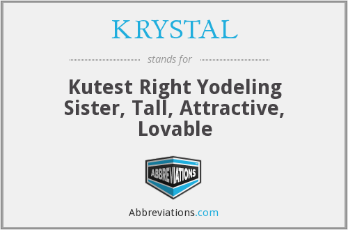 What does KRYSTAL stand for?