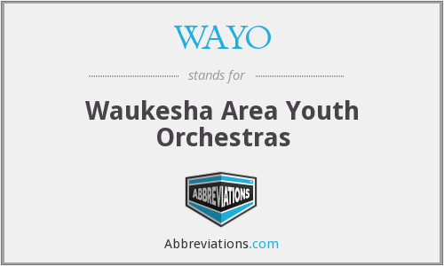WAYO - Waukesha Area Youth Orchestras