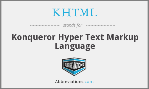 What does KHTML stand for?