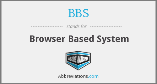 BBS - Browser Based System