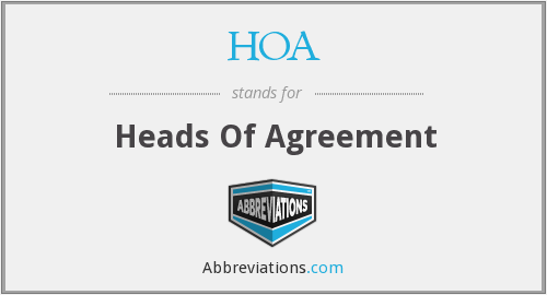 HOA - Heads Of Agreement