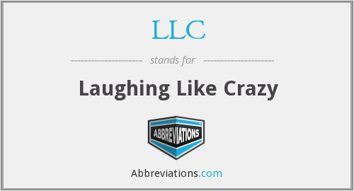LLC - Laughing Like Crazy