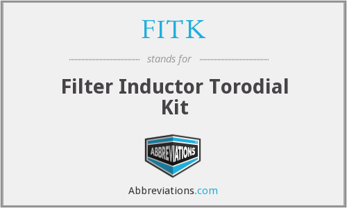 FITK - Filter Inductor Torodial Kit