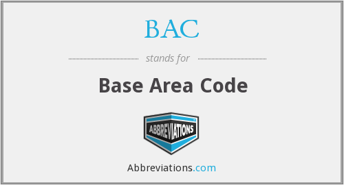 BAC - Base Area Code