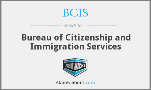 BCIS - Bureau of Citizenship and Immigration Services