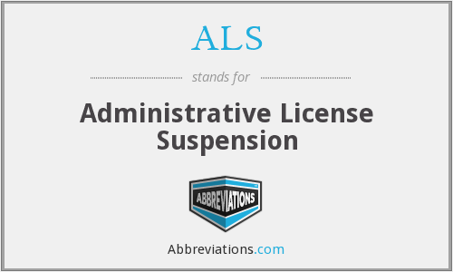 ALS - Administrative License Suspension
