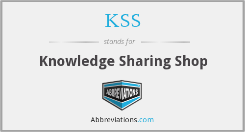 KSS - Knowledge Sharing Shop