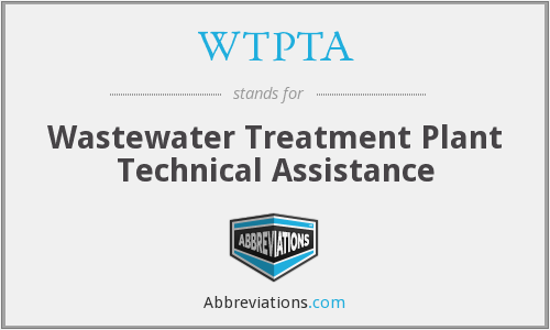 WTPTA - Wastewater Treatment Plant Technical Assistance