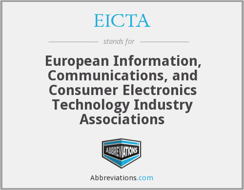 EICTA - European Information, Communications, and Consumer Electronics Technology Industry Associations