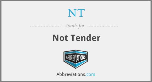 NT - Not Tender