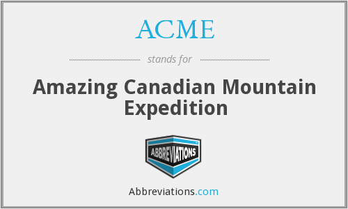 ACME - Amazing Canadian Mountain Expedition