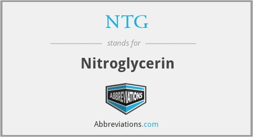 NTG - Nitroglycerin