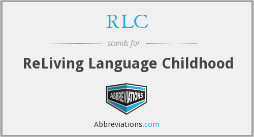 RLC - ReLiving Language Childhood