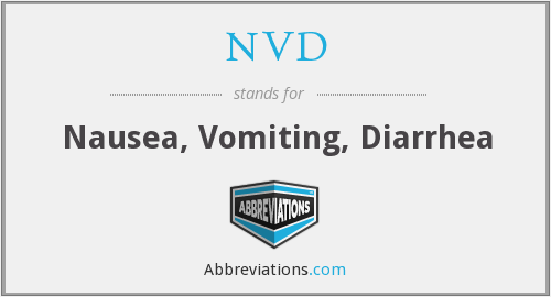 NVD - Nausea, Vomiting, Diarrhea