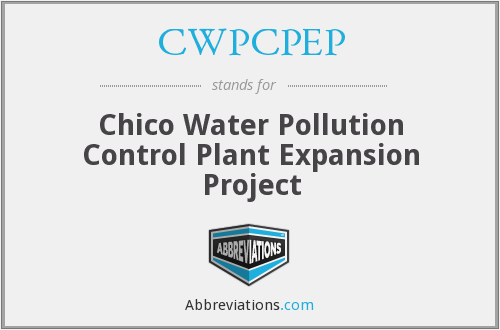 CWPCPEP - Chico Water Pollution Control Plant Expansion Project