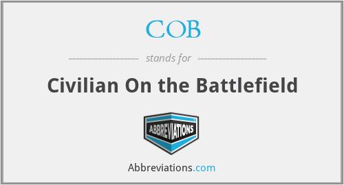 COB - Civilian On the Battlefield