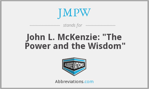 JMPW - John L. McKenzie: