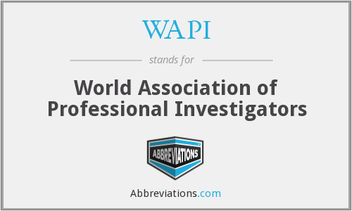 WAPI - World Association of Professional Investigators