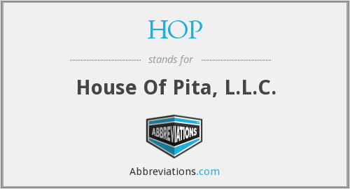 HOP - House Of Pita, L.L.C.