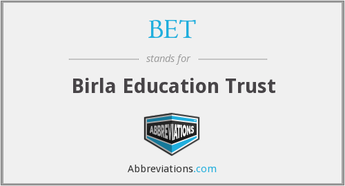 BET - Birla Education Trust
