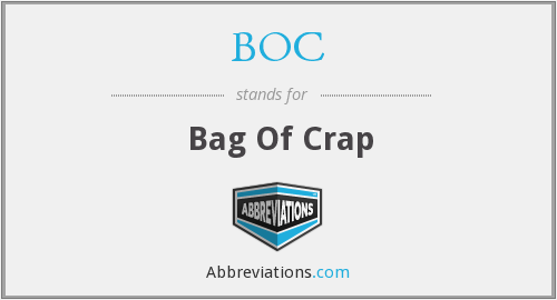 BOC - Bag Of Crap
