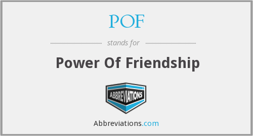 POF - Power Of Friendship