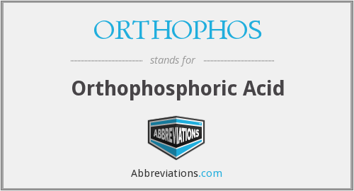 ORTHOPHOS - Orthophosphoric Acid