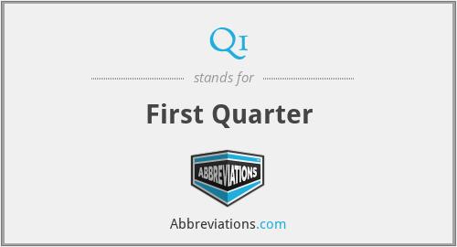 Q1 - First Quarter