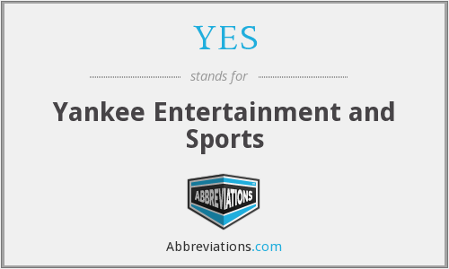 YES - Yankee Entertainment and Sports