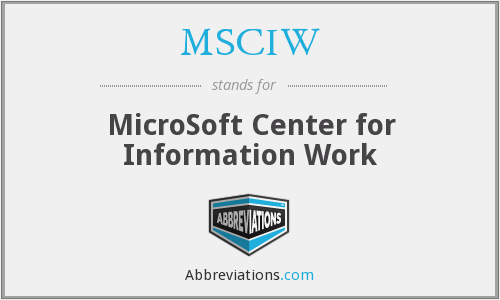 What does MSCIW stand for?