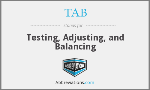 TAB - Testing, Adjusting, and Balancing