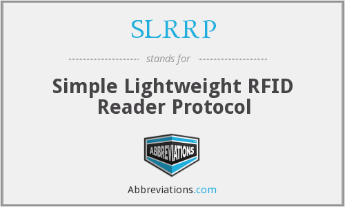 SLRRP - Simple Lightweight RFID Reader Protocol