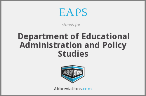 EAPS - Department of Educational Administration and Policy Studies