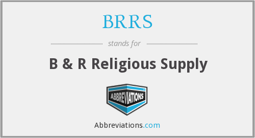 What does BRRS stand for?