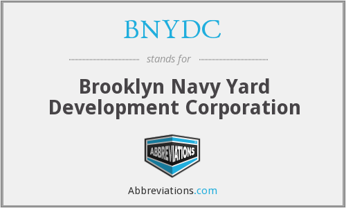 BNYDC - Brooklyn Navy Yard Development Corporation