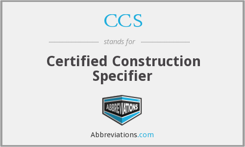 CCS - Certified Construction Specifier