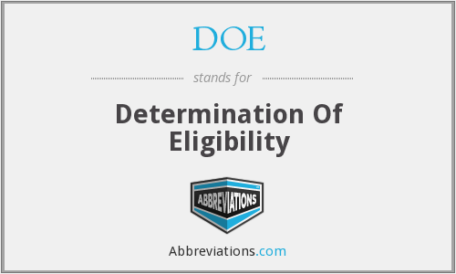 DOE - Determination Of Eligibility