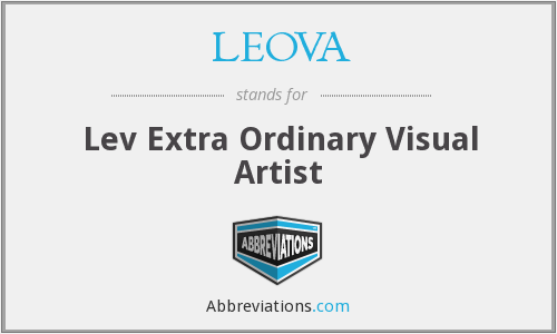 LEOVA - Lev Extra Ordinary Visual Artist