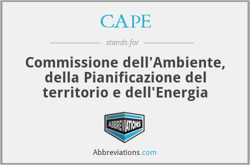 CAPE - Commissione dell'Ambiente, della Pianificazione del territorio e dell'Energia